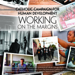 The Catholic Campaign for Human Development Collection is this Weekend