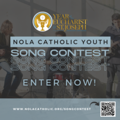 Announcing the NOLACatholic Youth Song Contest