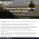 9 Takeaways for Parents in a Pornified Culture
