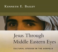 Book Review: Jesus Through Middle Eastern Eyes