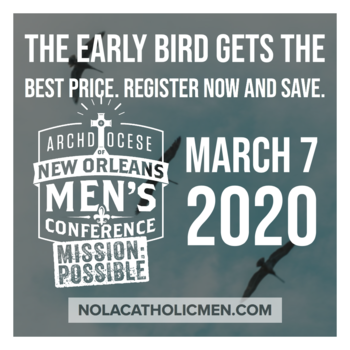 NOLACatholic Men's Conference is March 7