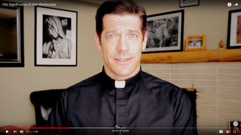 Fr. Mike Schmitz on The Significance of Ash Wednesday (video)