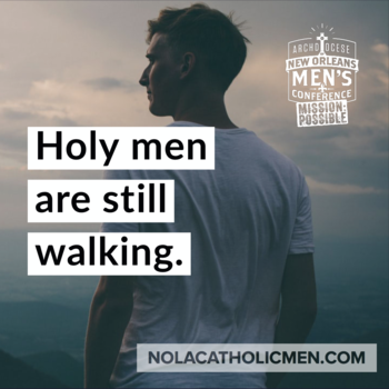 Mission: Possible! NOLACatholic Men's Conference is Saturday