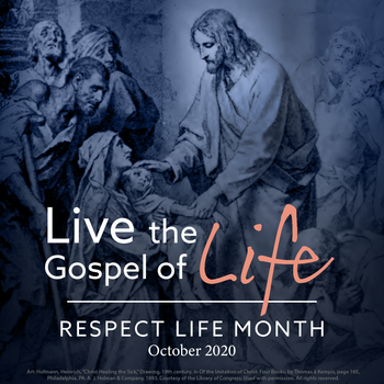 "Respect Life Month Begins October 1 With an Invitation to ""Live the Gospel of Life"""