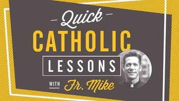 "Teens: New Series ""Lessons with Fr. Mike"""