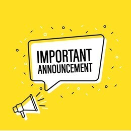 IMPORTANT ANNOUNCEMENTS ABOUT COVID PROTOCOLS