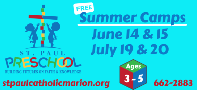 Preschool Summer Camp Dates June 14 & 15 and July 19 & 20