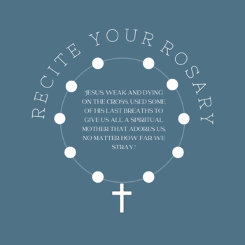 Recite Your Rosary