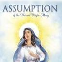 Assumption of Mary - Saturday, August 15th