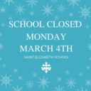 SCHOOL CLOSED MONDAY MARCH 4TH