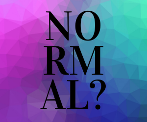 """Normal?"" - Shorelines of the Spirit Blog Post"