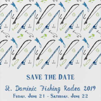 7th Annual St. Dominic Fishing Rodeo - June 21 & 22