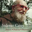 Blessed Fr. Solanus Casey: Get to know the 20th Century Priest - Porter - Prophet
