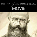 Militia of the Immaculata Movie!