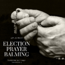 Election Prayer Balming