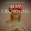 May Crowning Mass & Volunteer Appreciation Breakfast