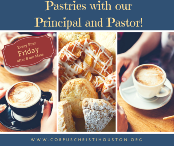 Mass and Pastries with the Principal and Pastor