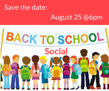 Back to School Social - Aug 25