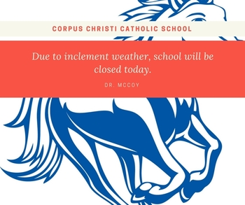 SCHOOL CLOSED TODAY 08.25.2017