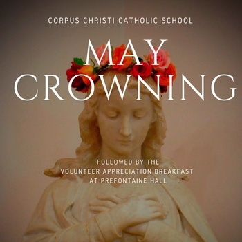May Crowning and Volunteer Breakfast