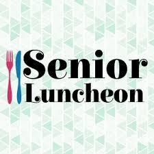 Deadline for Senior Citizens Luncheon Registration