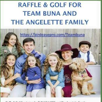 Raffle and Golf Tournament for Team Buna and the Angelette Family