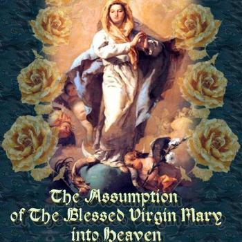 Feast of the Assumption Vigil Mass (Holy Day of Obligation)