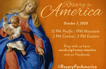 Rosary for America: Pray Together <br />with Catholics across the Nation