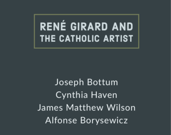Catholic Arts and Artists: A Conversation