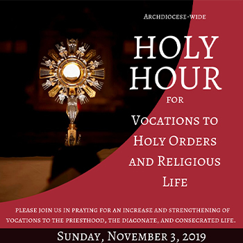 Archdiocese-Wide Holy Hour of Prayer for Vocations