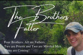 Husband or Priest? The Brothers Faller On Discerning God's Call to You!