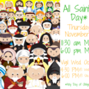 Holy Day of Obligation: All Saints' Day - November 1