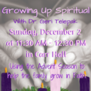"Family Faith Formation - ""Growing Up Spiritual: Our Advent Journey"""