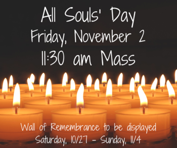 All Souls' Day Mass & Wall of Remembrance