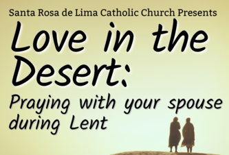 Lent Event - Love in the Desert: Praying with your spouse during Lent