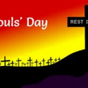 ALL SOULS DAY - Thursday Nov. 2nd.