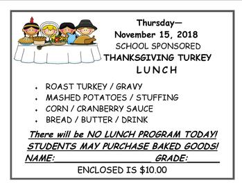 SCHOOL SPONSORED THANKSGIVING TURKEY LUNCH