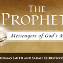 The Prophets: Messengers of God's Mercy Bible Study