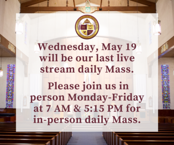 Wednesday Livestream Mass Ending on May 19