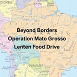 Operation Mato Grosso Lenten Food Drive
