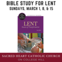 Bible Study for Lent begins March 1