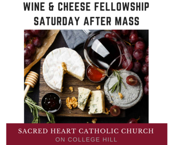 Wine & Cheese Fellowship Saturday, November 9