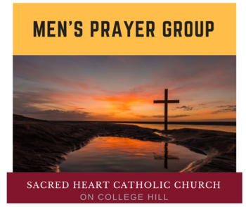 Men's Prayer Group at Sacred Heart