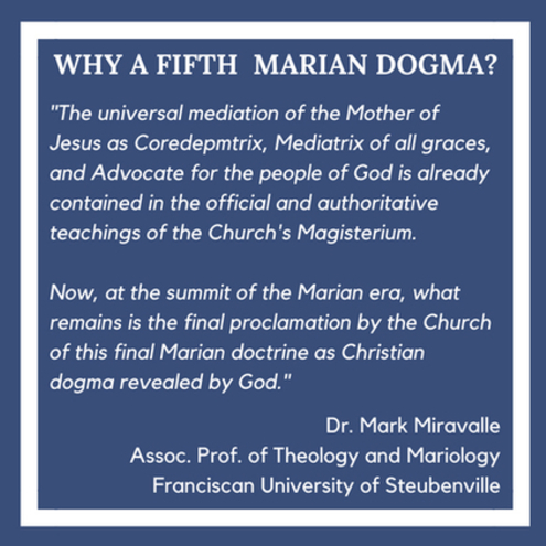 Why a Fifth Marian Dogma?