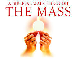 Biblical Walk through the Mass