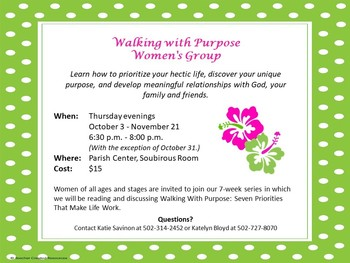 Walking with Purpose: Women's Group (Parish Center, Soubirous Rm)