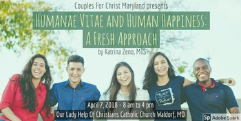 Humanae Vitae and Human Happiness: A Fresh Approach