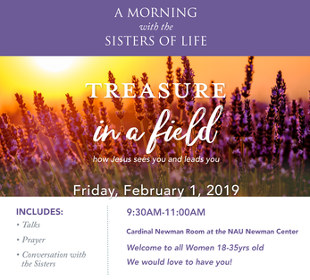 A Morning with the Sisters of Life: Treasure in a Field