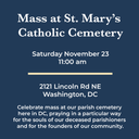 November 23rd Special Mass at St. Mary's Cemetery