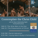 Young Adults: Contemplate the Christ Child